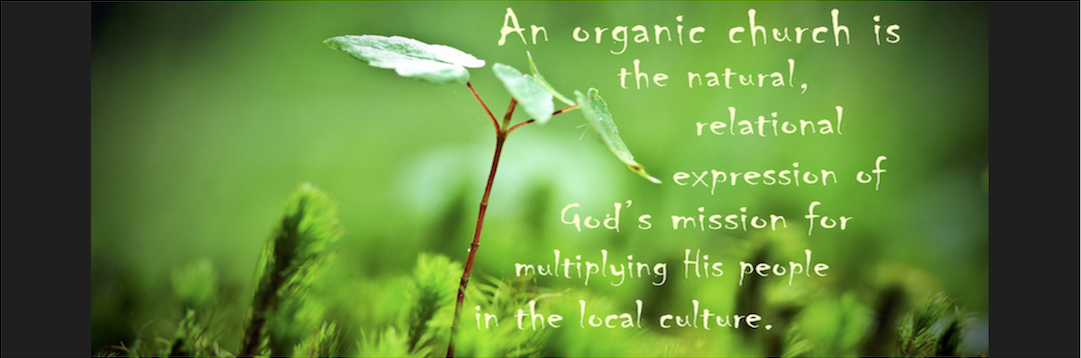 Organic Church Defined